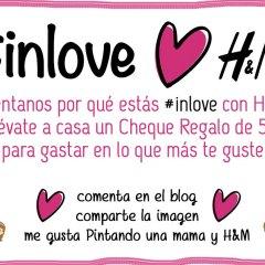 ¿Por qué estás In Love con H&M?