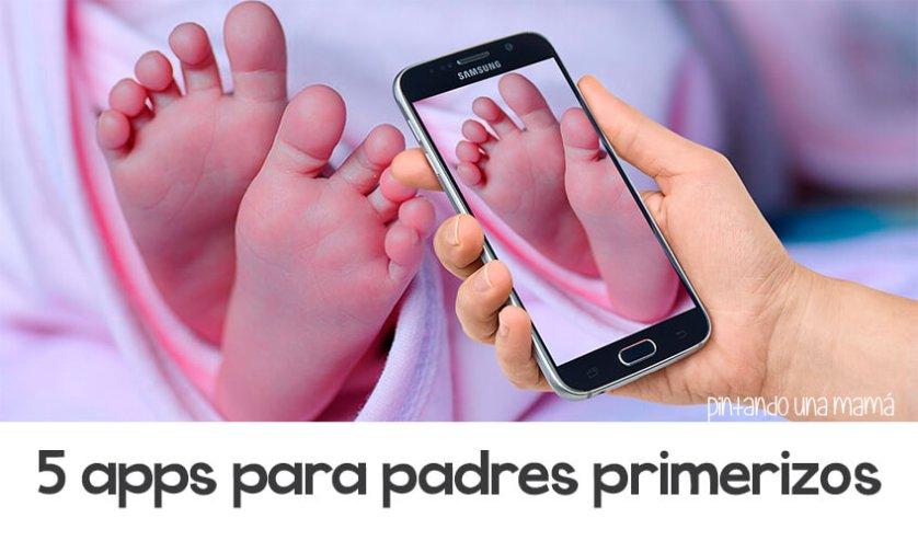 apps Imprescindibles para Padres Primerizos