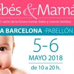 Feria Bebés&Mamás en Barcelona 2018