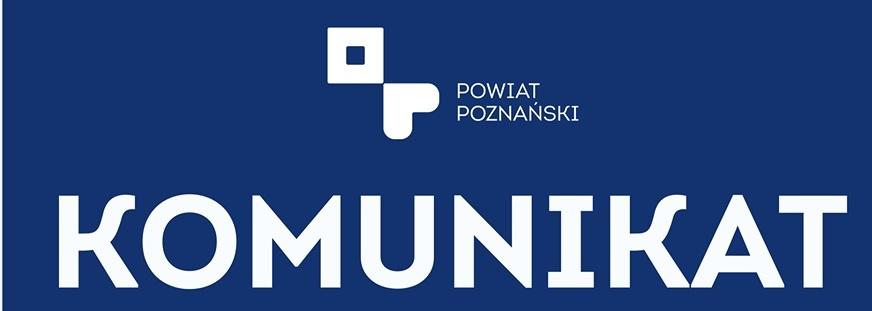 Grafika informująca o komunikacie Starosty Poznańskiego