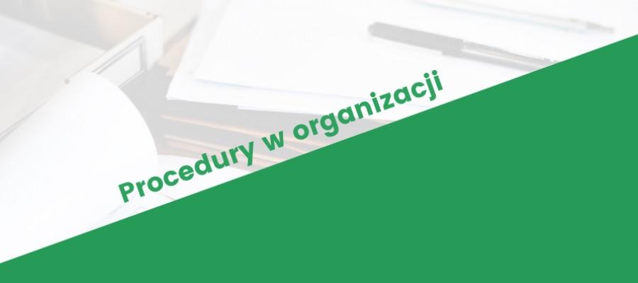 Grafika promująca szkolenie Procedury w organizacji społecznej organizowane przez Centrum PISOP