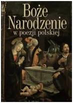 Okładka książki Boże Narodzenie w poezji polskiej