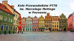 Zdjęcie kamienic starego rynku w Poznaniu z napisem Koło Przewodników PTTK im. Marcelego Mottego