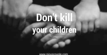 dont kill your children