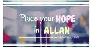 place your hope in Allah