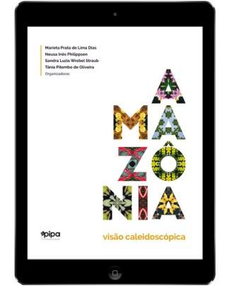 Amazônia: visão caleidoscópica