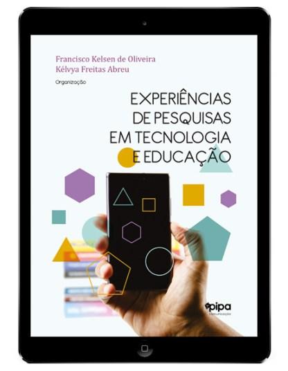 Experiências de pesquisas em tecnologia e educação