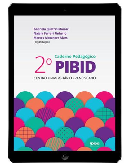 #ProjetoPipa - 2º Caderno Pedagógico PIBID Unifra