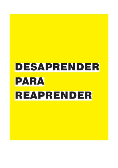 APRENDA, DESAPЯEИDA E REAPRENDA