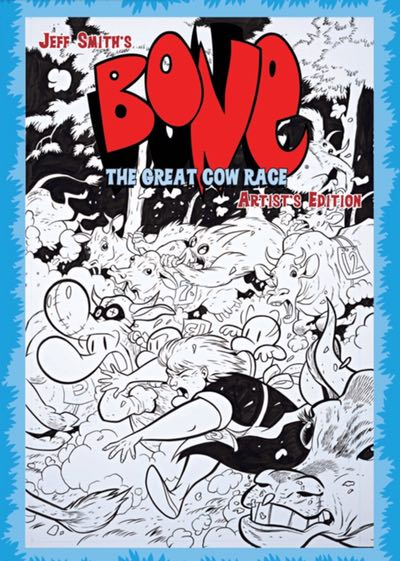 Jeff Smith's Bone Great Cow Race Artist's Edition