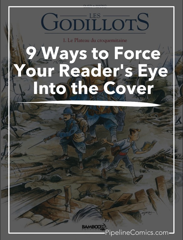 9 Ways to Force Your Reader's Eye Into the Cover