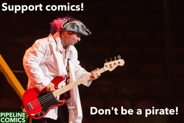 Support comics! Don't be a pirate!