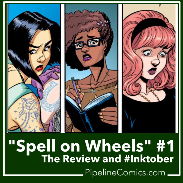 Spell on Wheels Pipeline and Inktober promo image
