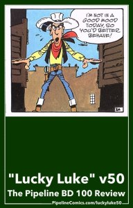 You won't like Lucky Luke when he's angry...