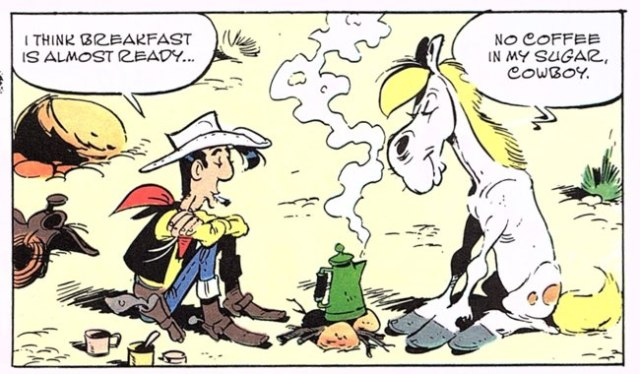 Lucky Luke and Jolly Jumper enjoy a quiet breakfast.