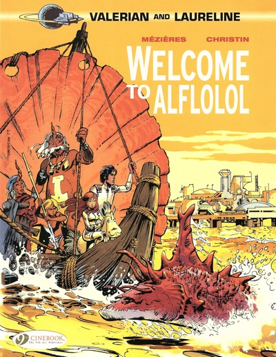 Valerian and Laureline volume 4 Welcome to Alflolol