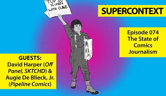 Super Context podcast about comics journalism