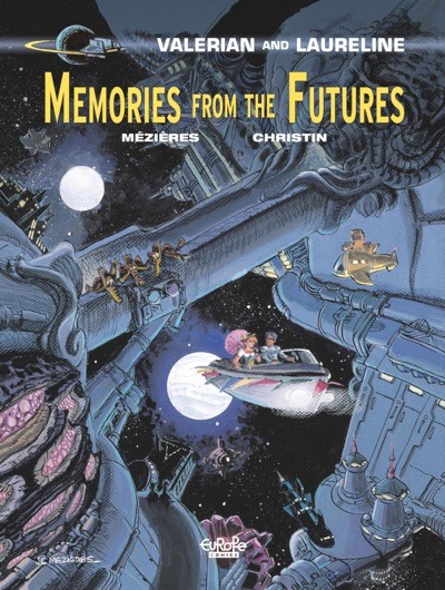 Valerian and Laureline v22: Memories of the Future cover by Mezieres