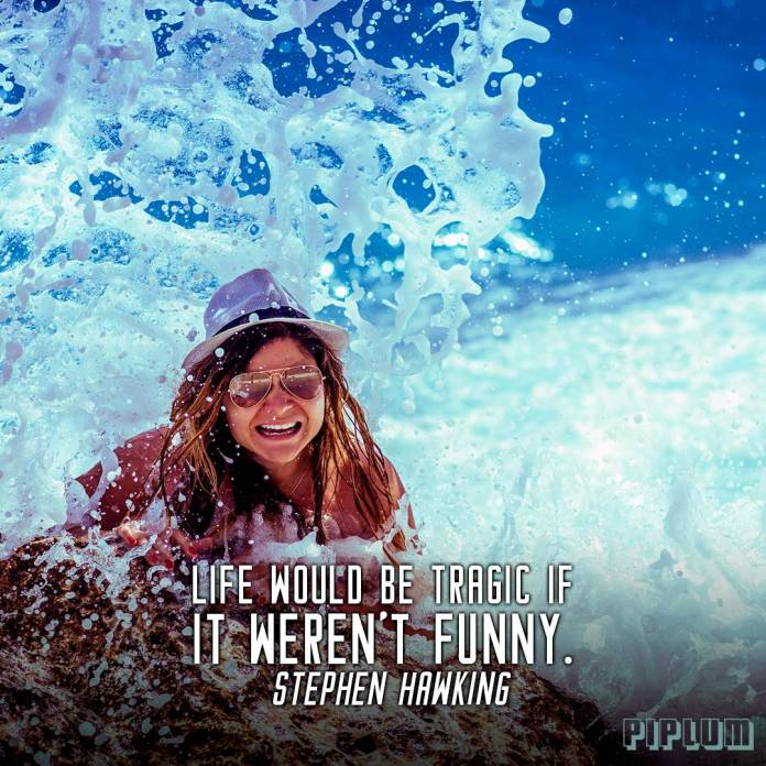 Funny quote. Girl laughing because ocean wave splashed her.