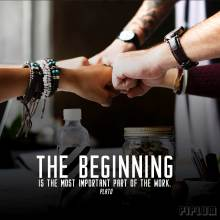 The-beginning-is-the-most-important-part-of-the-work image