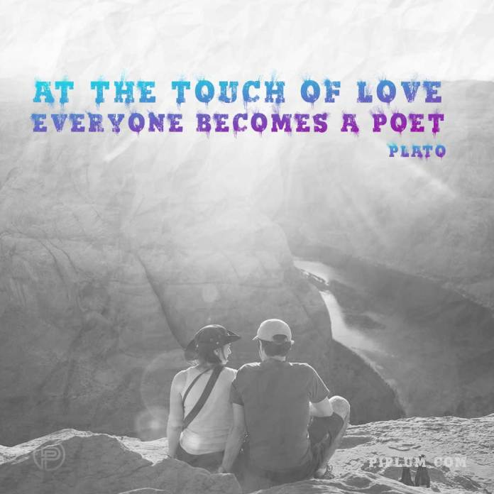 At-the-touch-of-love-everyone-becomes-a-poet-quote