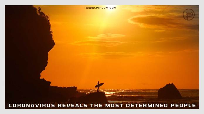 Coronavirus-reveals-the-most-determined-people-Motivational-COVID-19-quote