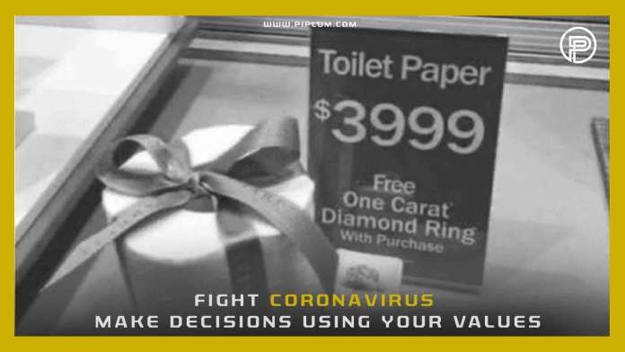 Make-decisions-using-your-values-Funny-COVID-19-quote-toilet-paper-diamond-promotion-funny-outbreak