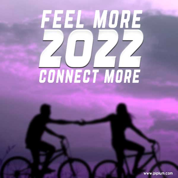 Feel-more-connect-more-Inspirational-New-Year-2022-quote