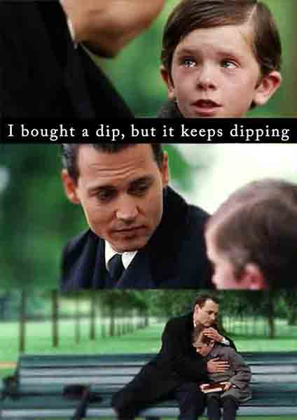 Just bought a dip, but it keeps dipping. The funny reality of buying crypto too early.