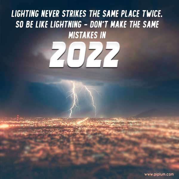 Lighting-never-strikes-the-same-place-twice-happy-new-year-2022-quote