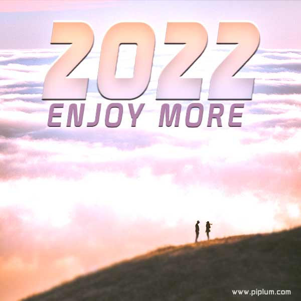Enjoy-more-Breathtaking-motivational-quote-view-of-the-year-2022