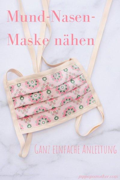 Eine Mund-Nasen-Maske nähen geht ganz einfach und schnell. Mit dieser Anleitung hast du ganz schnell deine eigene DIY Behelfsmaske!
