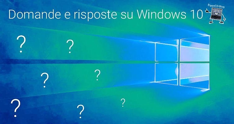 Windows 10 domande risposte