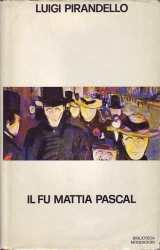 1904 - Il fu Mattia Pascal