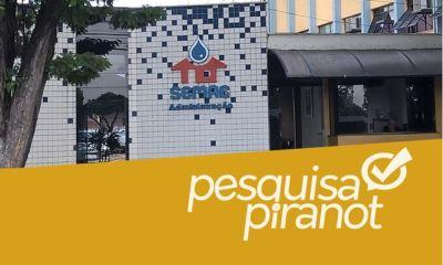 Pesquisa PIRANOT avalia o Semae, de Piracicaba