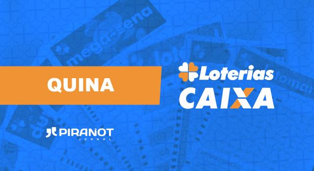 Resultado da Quina 5488; concurso desta terça (09/02/21), valendo R$ 1,6 milhão