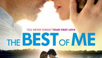 Poster and Trailer for The Best Of Me from the Author of The