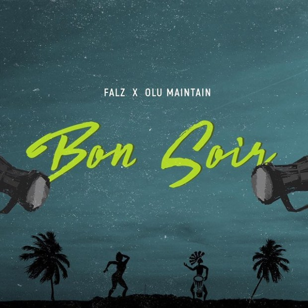 DOWNLOAD MP3: Falz ft. Olu Maintain – Bon Soir