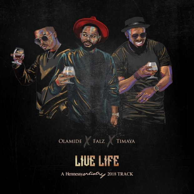 DOWNLOAD MP3: Olamide x Falz– Live Life x Timaya