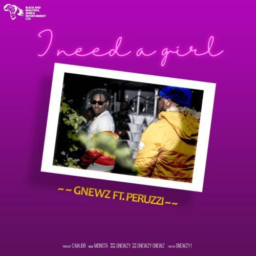 Gnewz I Need A Girl