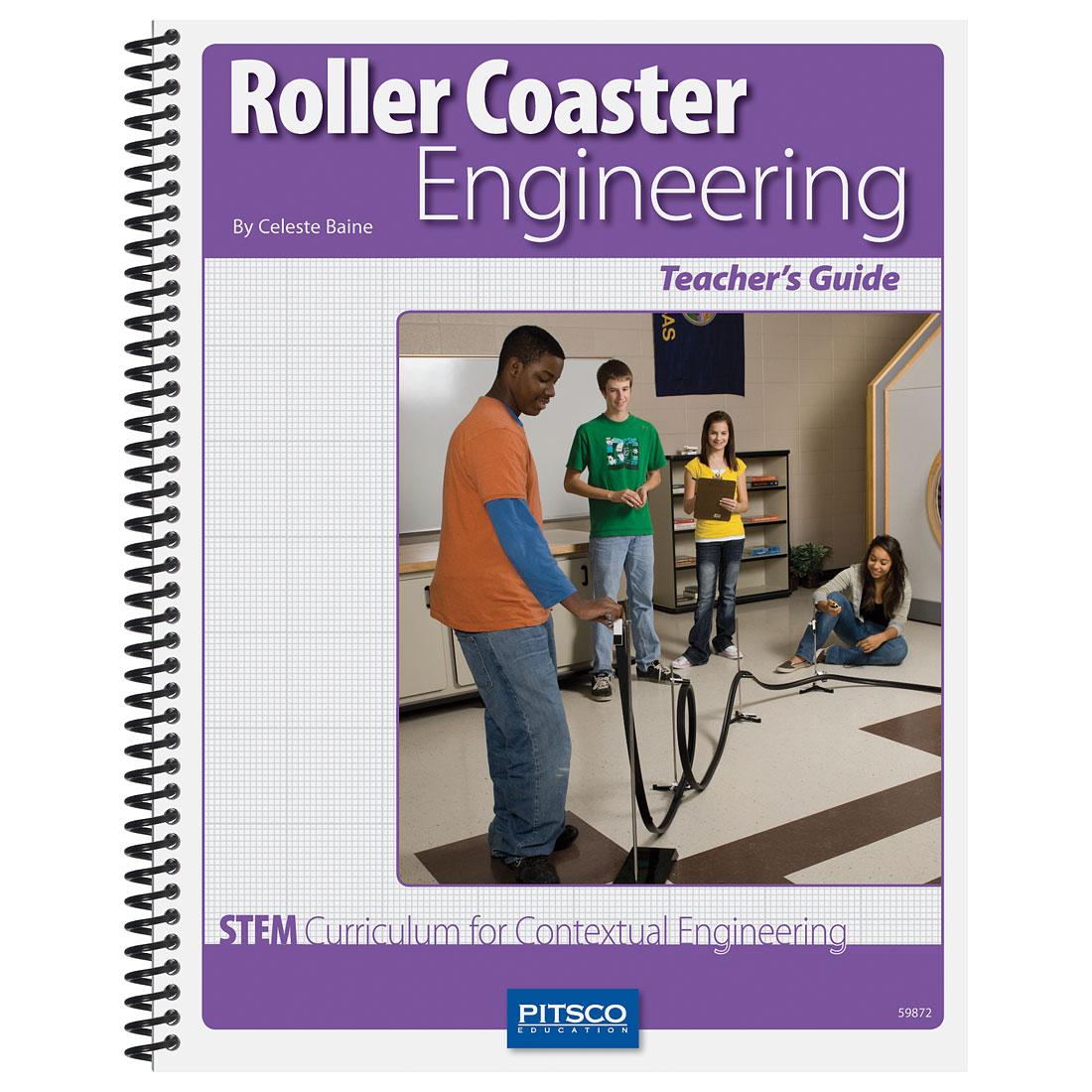 Roller Coaster Engineering Teacher S Guide W