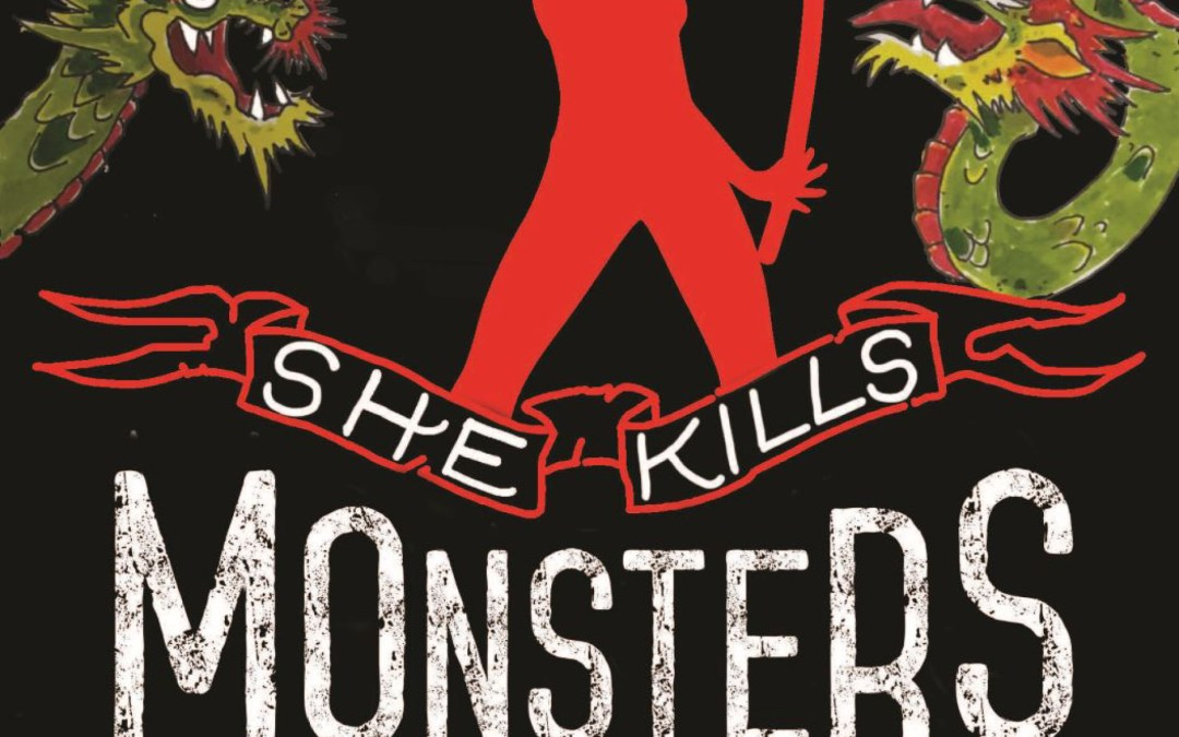"UP Stages Presents ""She Kills Monsters"""