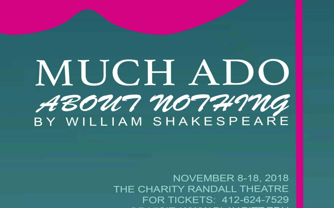 """UP Stages Presents """"Much Ado About Nothing"""""""
