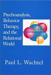 Book cover - Psychoanalysis, Behavior, Therapy and the Relational World