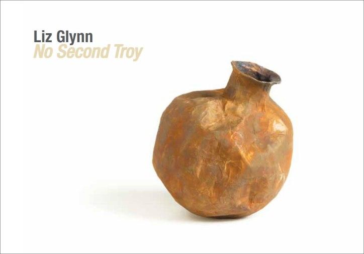Liz Glynn: No Second Troy