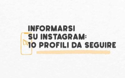 Informarsi su Instagram: 10 profili da seguire