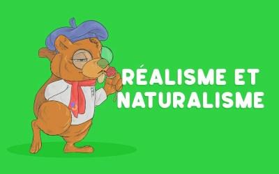 Réalisme et Naturalisme dans la littérature française