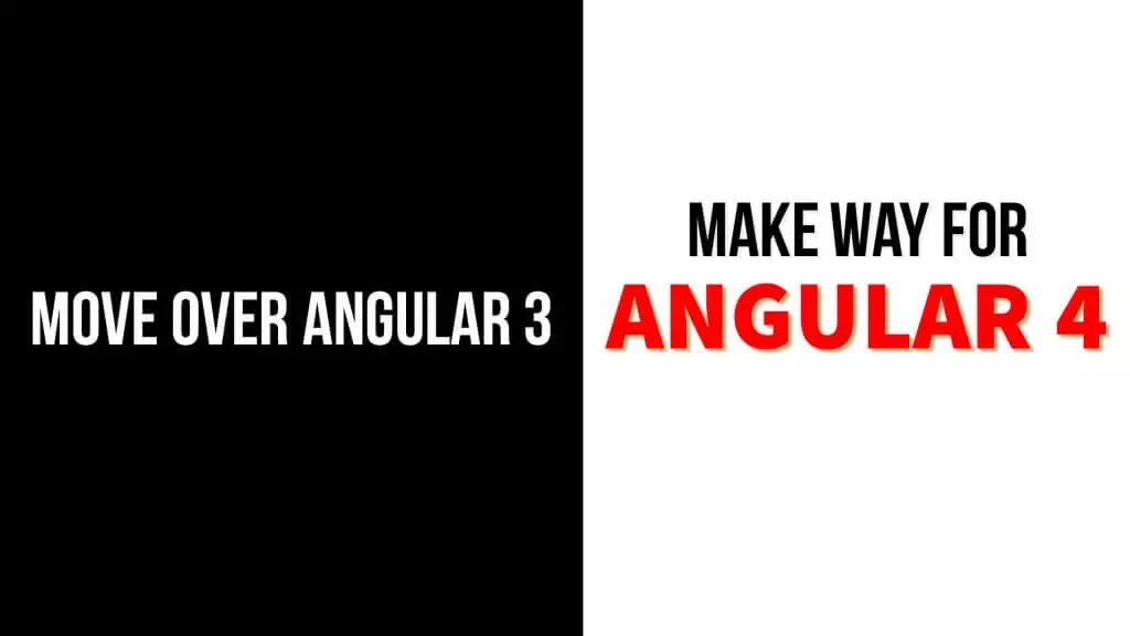 Angular 4 is Launched!