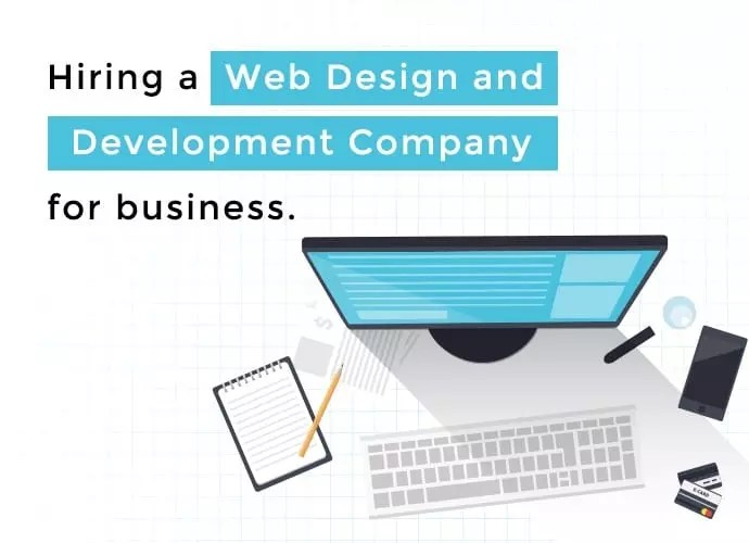 9 Things to Look for in a Web Design and Development Company