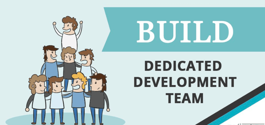 When and Why to Choose Dedicated Development Teams?